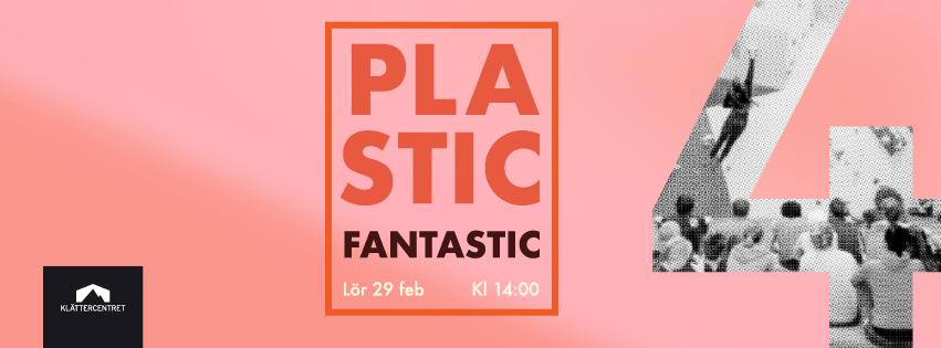 Plastic Fantastic 4
